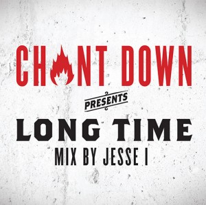 Chant Down Long Time mix by Jesse I